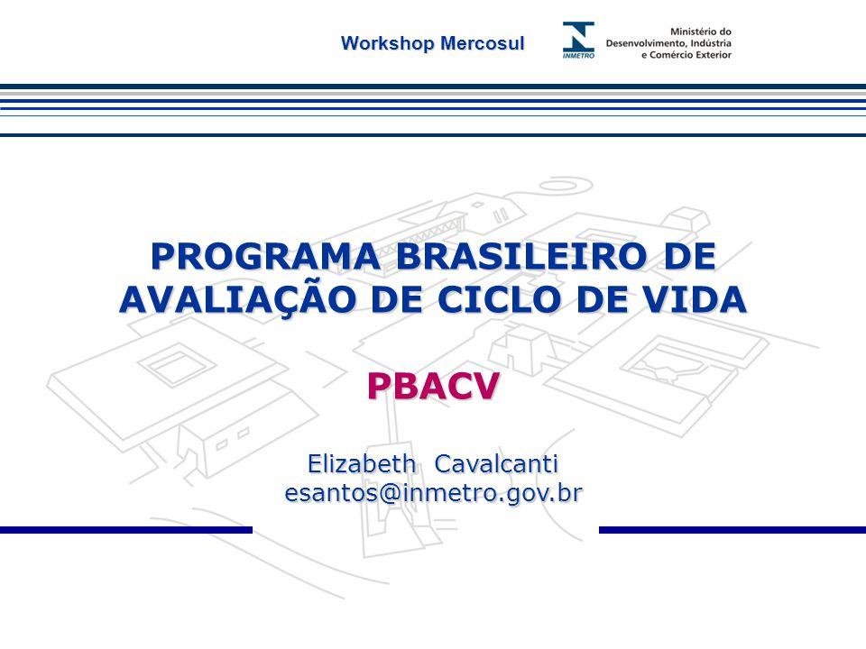 PROGRAMA BRASILEIRO DE AVALIAÇÃO DE CICLO DE VIDA