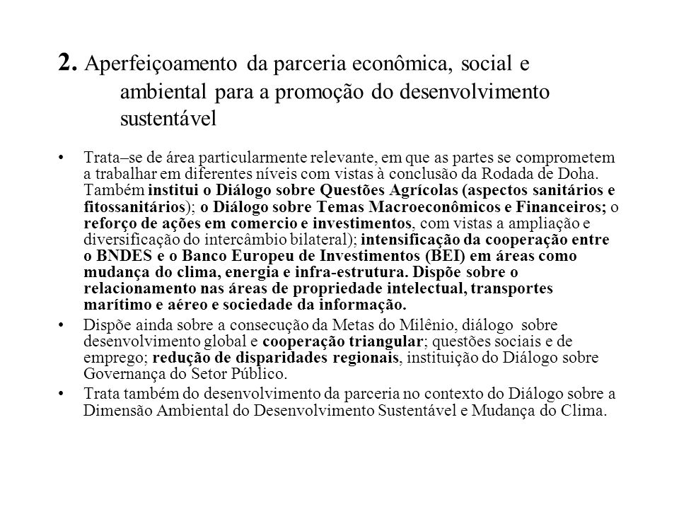 2. Aperfeiçoamento da parceria econômica, social e ambiental para a promoção do desenvolvimento sustentável