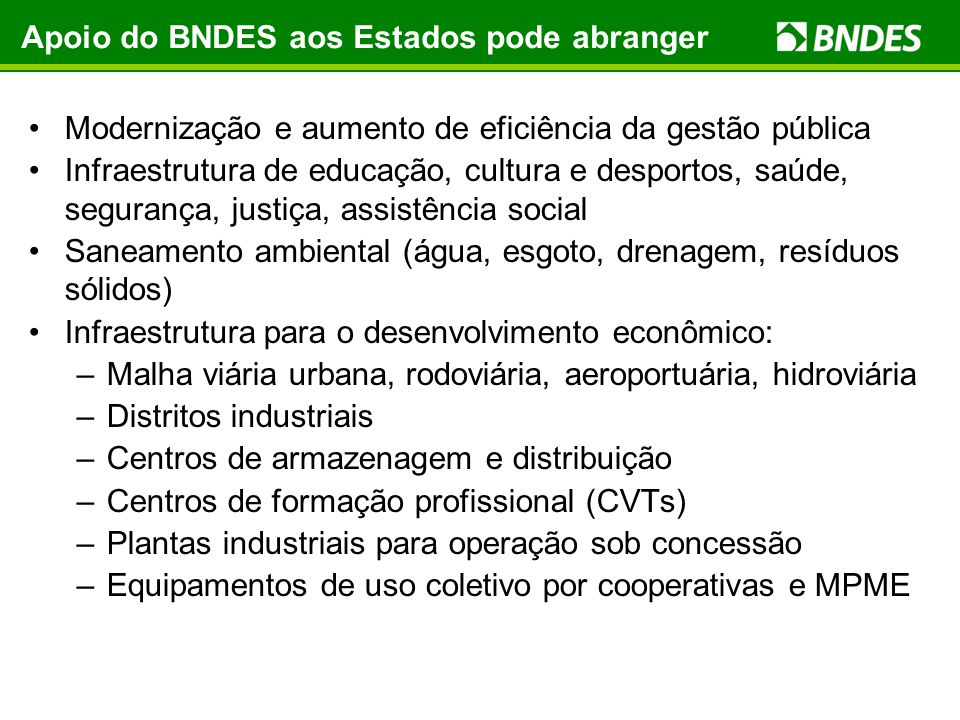 Apoio do BNDES aos Estados pode abranger