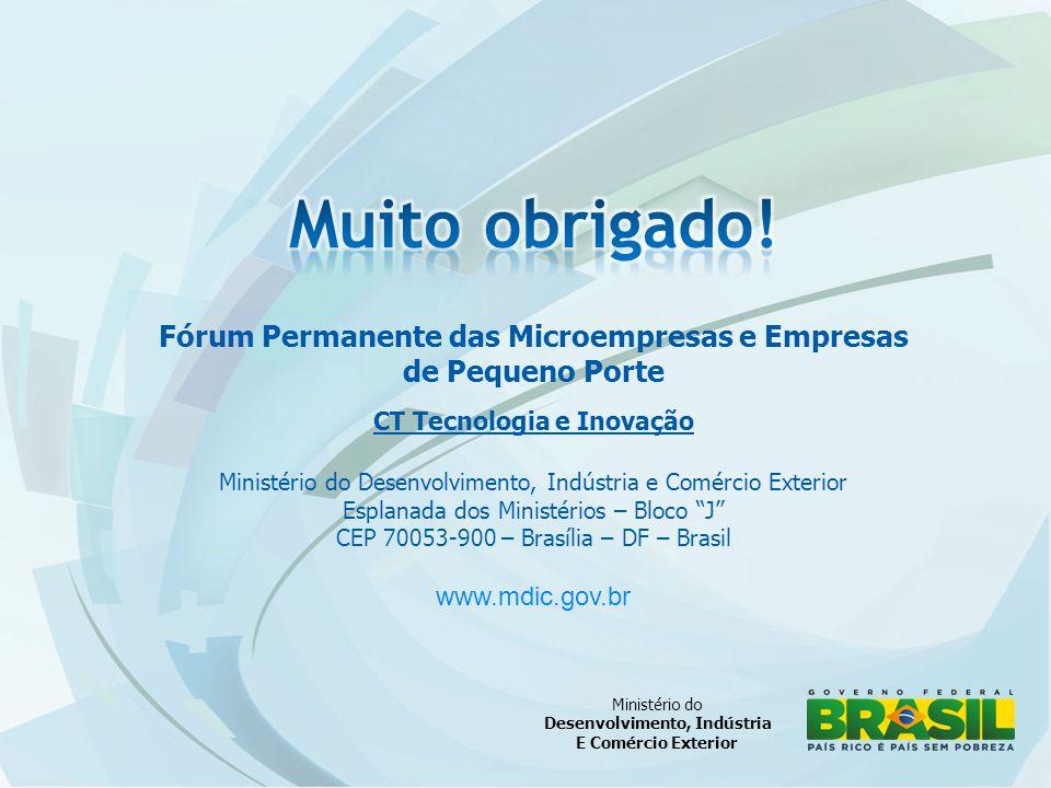 Muito obrigado! Fórum Permanente das Microempresas e Empresas
