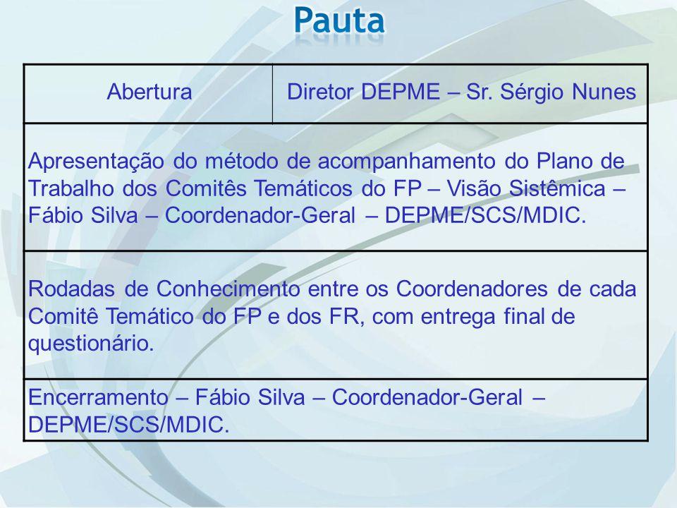 Diretor DEPME – Sr. Sérgio Nunes