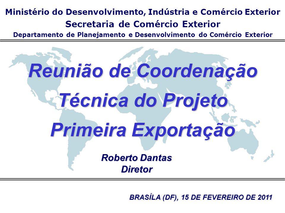Reunião de Coordenação Técnica do Projeto Primeira Exportação