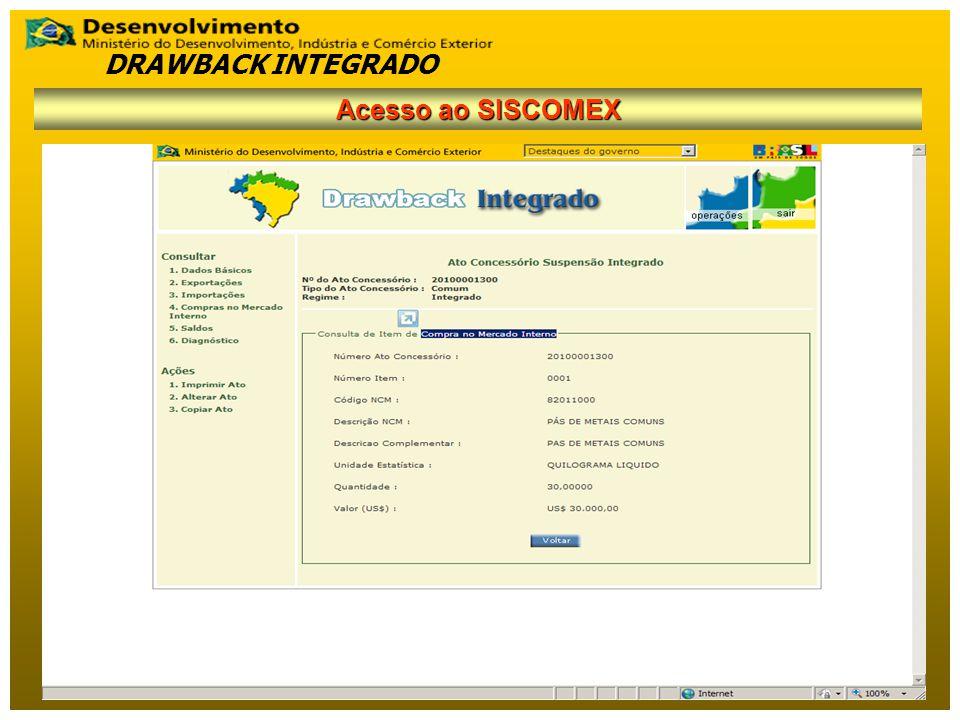 DRAWBACK INTEGRADO Acesso ao SISCOMEX