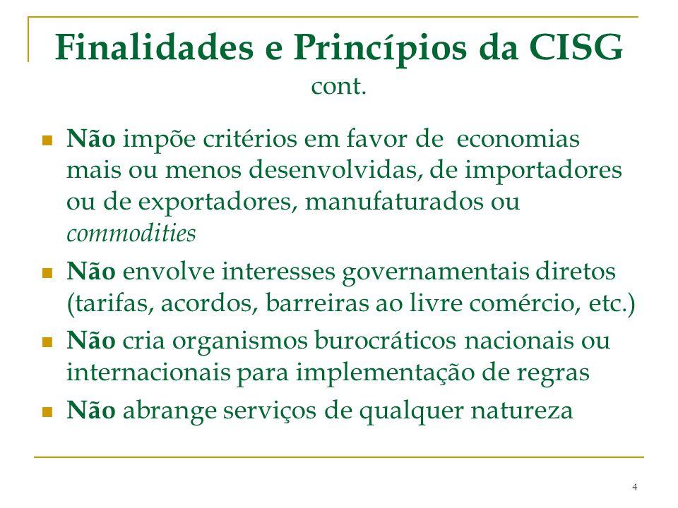 Finalidades e Princípios da CISG cont.