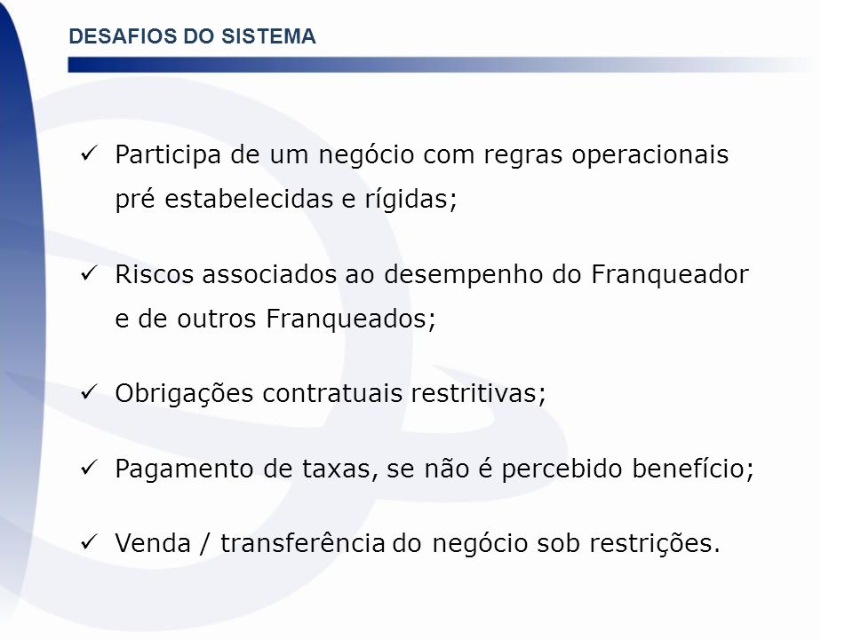 Obrigações contratuais restritivas;