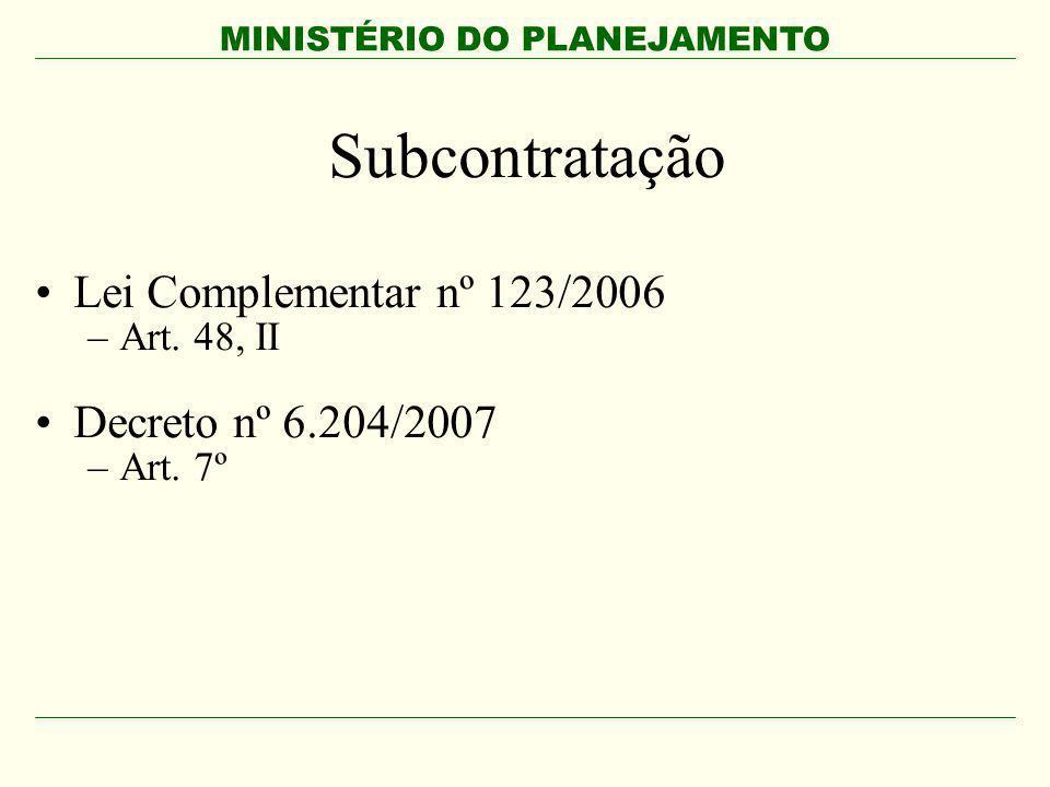 Subcontratação Lei Complementar nº 123/2006 Decreto nº 6.204/2007