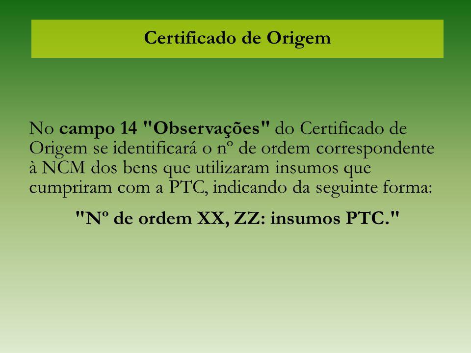 Nº de ordem XX, ZZ: insumos PTC.