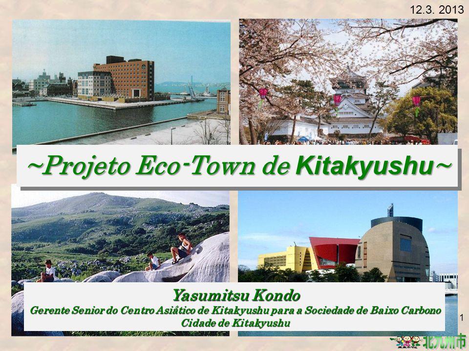 ~Projeto Eco-Town de Kitakyushu~