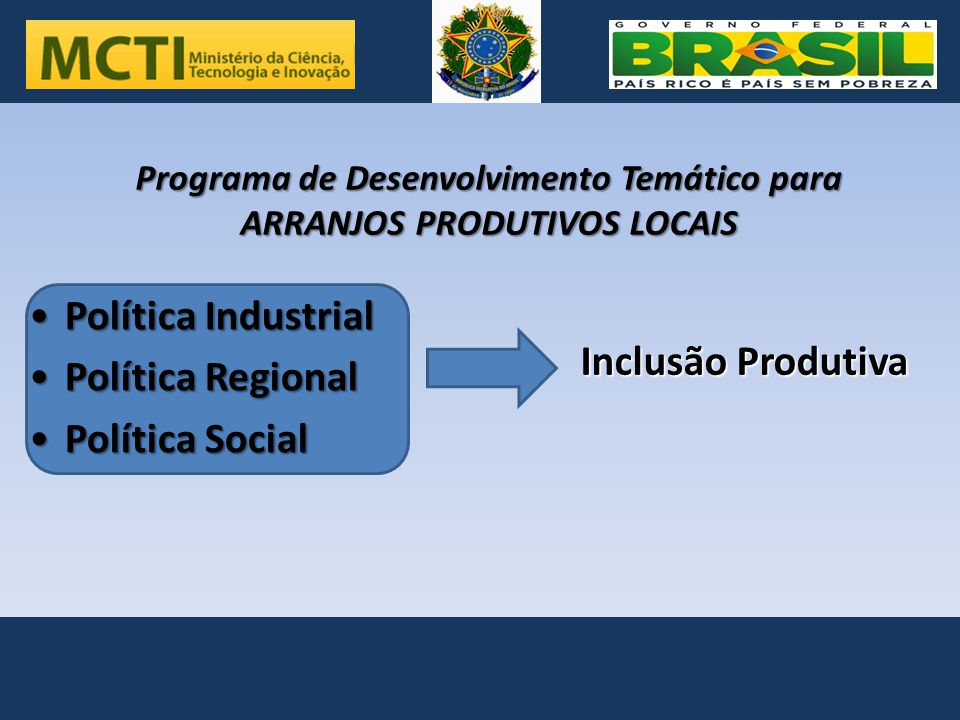 Programa de Desenvolvimento Temático para ARRANJOS PRODUTIVOS LOCAIS