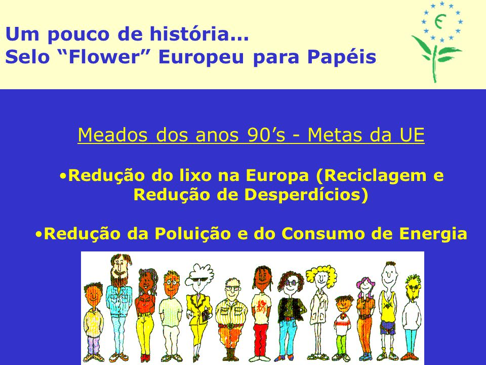 Selo Flower Europeu para Papéis