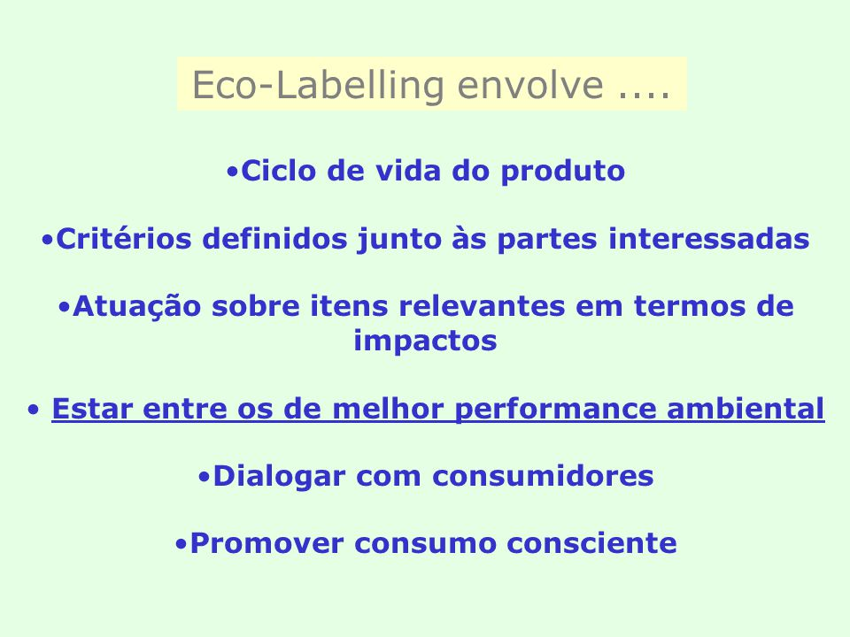 Eco-Labelling envolve ....