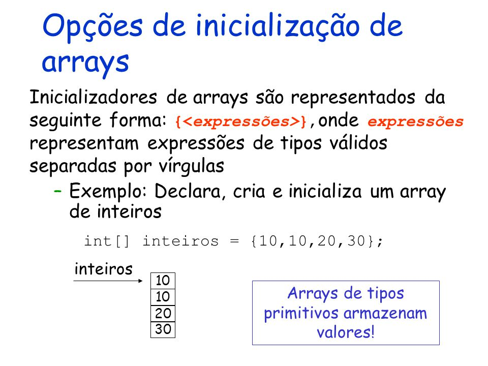 Opções de inicialização de arrays