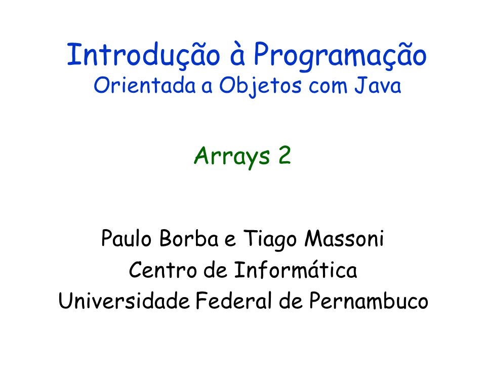 Introdução à Programação Orientada a Objetos com Java