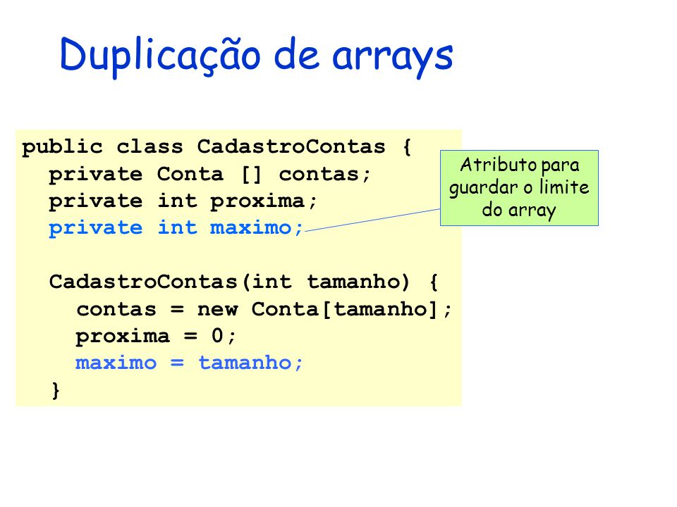 Atributo para guardar o limite do array