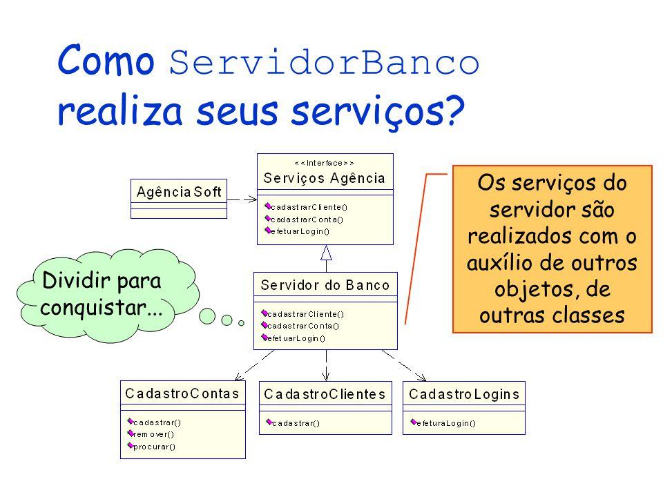 Como ServidorBanco realiza seus serviços