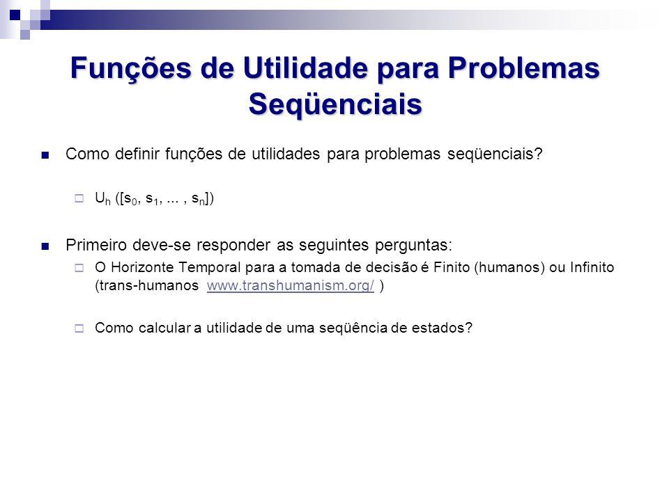 Funções de Utilidade para Problemas Seqüenciais