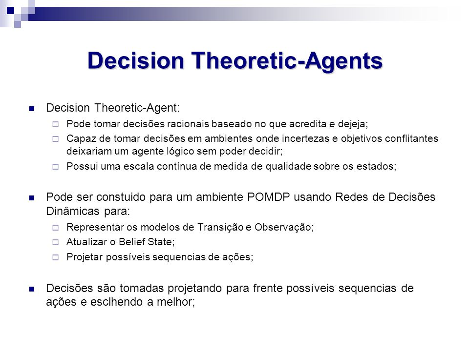 Decision Theoretic-Agents
