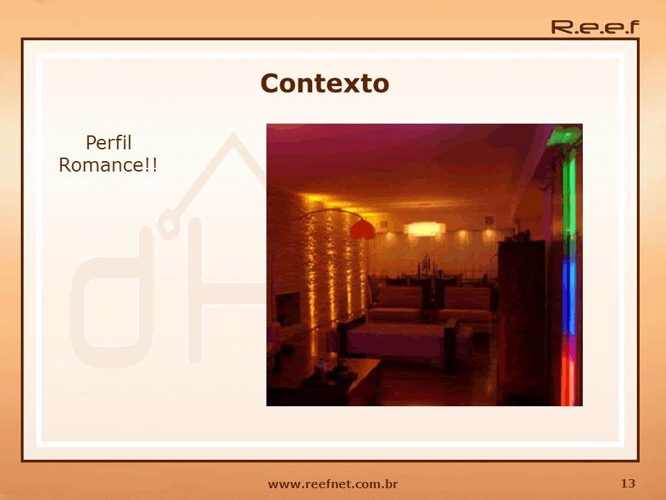 Contexto Perfil Romance!! www.reefnet.com.br
