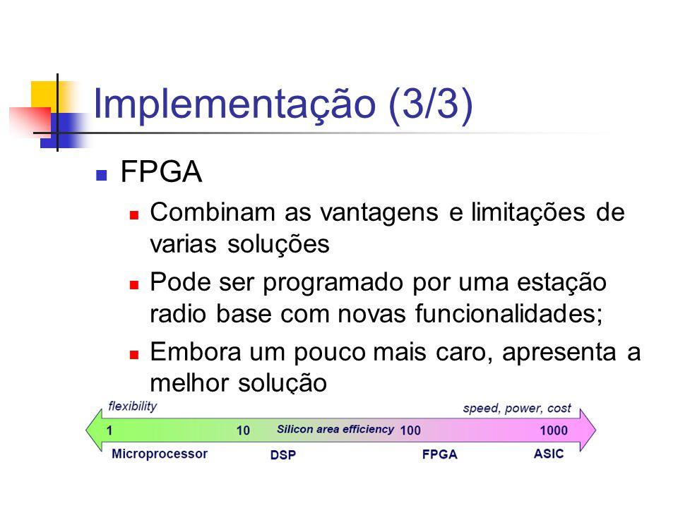 Implementação (3/3) FPGA