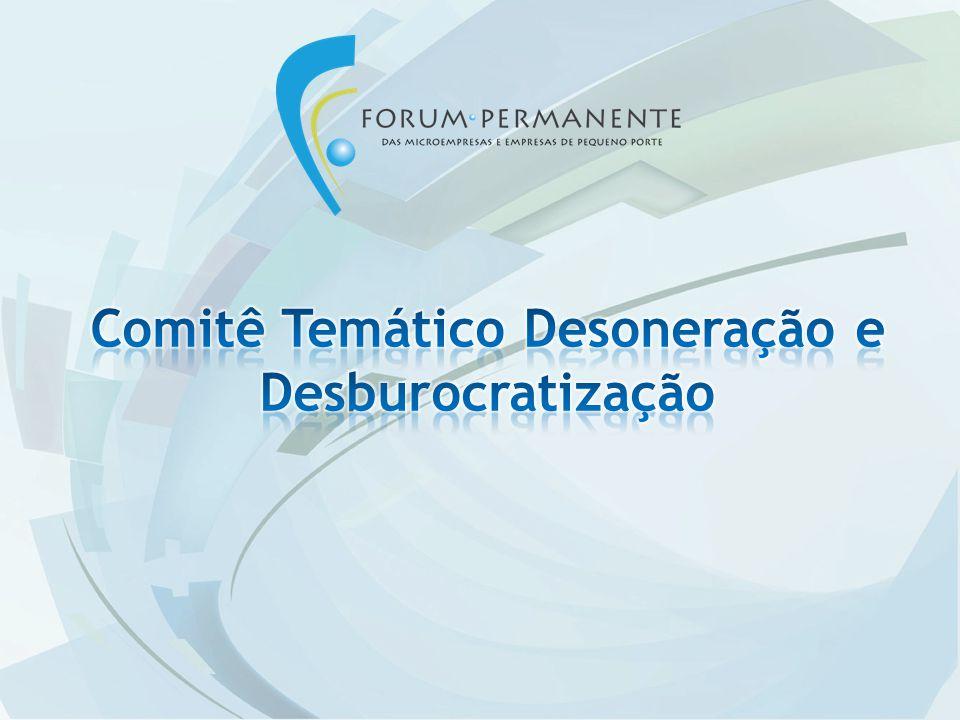 Comitê Temático Desoneração e Desburocratização