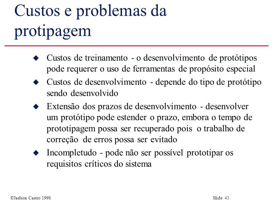 Custos e problemas da protipagem