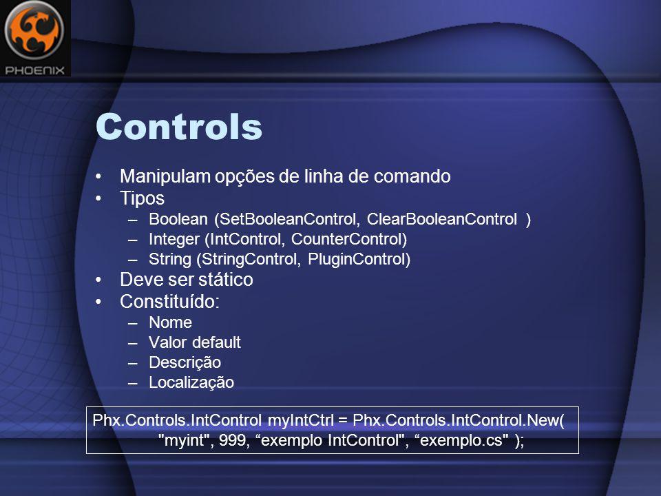 Controls Manipulam opções de linha de comando Tipos Deve ser stático