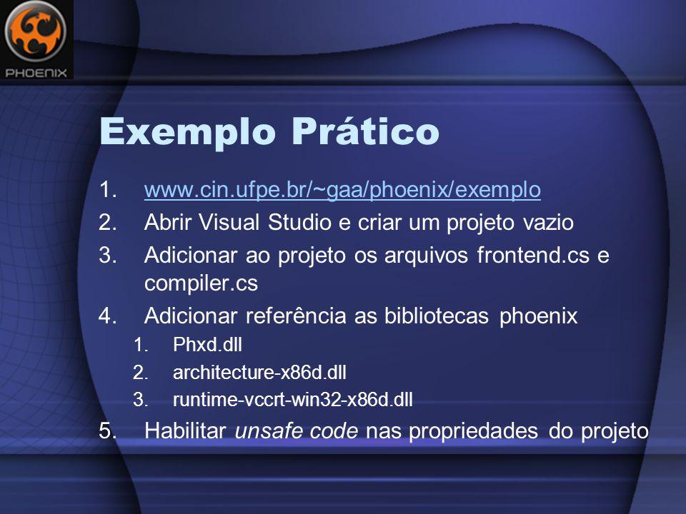 Exemplo Prático www.cin.ufpe.br/~gaa/phoenix/exemplo