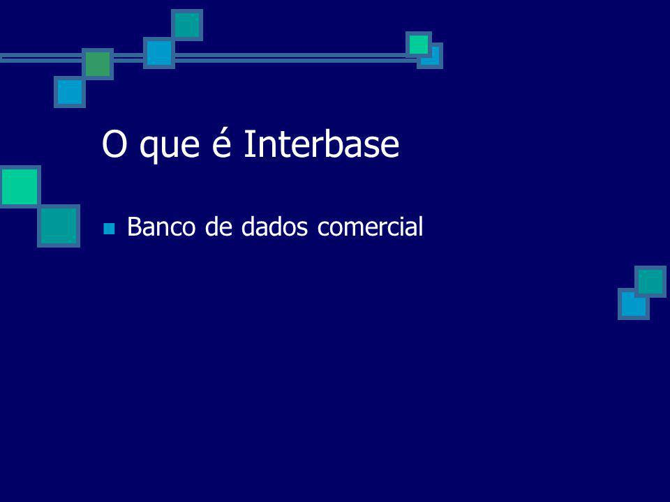 O que é Interbase Banco de dados comercial