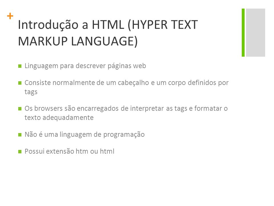 Introdução a HTML (HYPER TEXT MARKUP LANGUAGE)