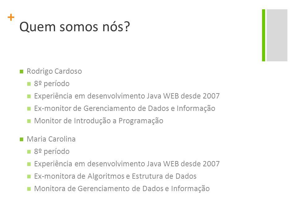 Quem somos nós Rodrigo Cardoso 8º período