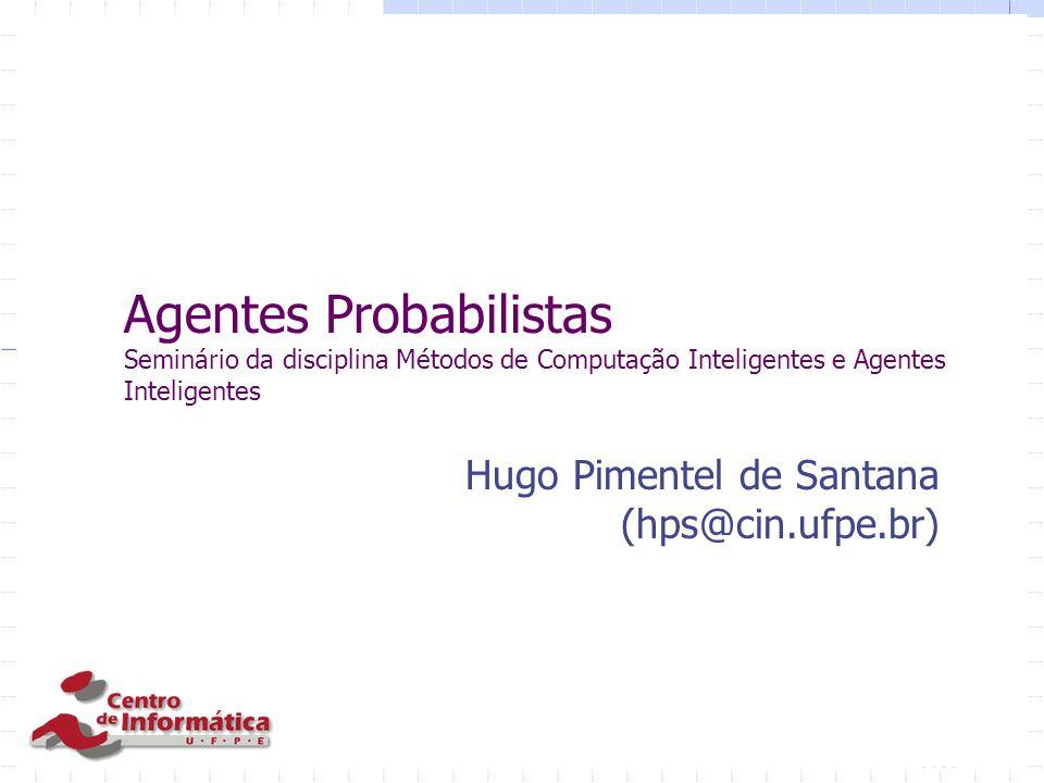 Hugo Pimentel de Santana (hps@cin.ufpe.br)