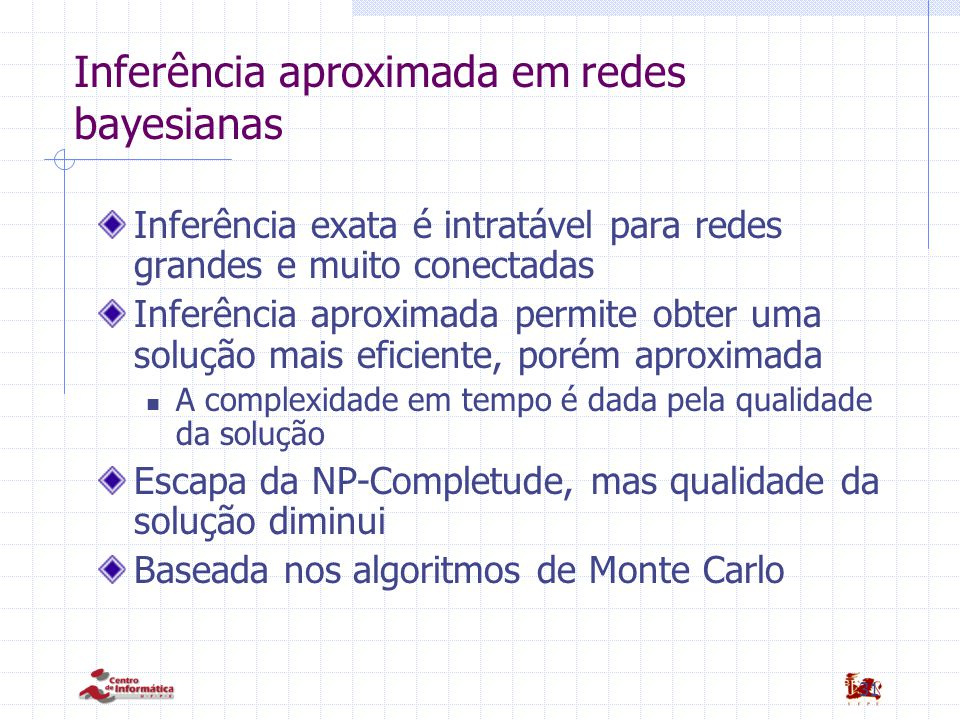 Inferência aproximada em redes bayesianas
