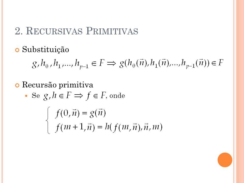 2. Recursivas Primitivas