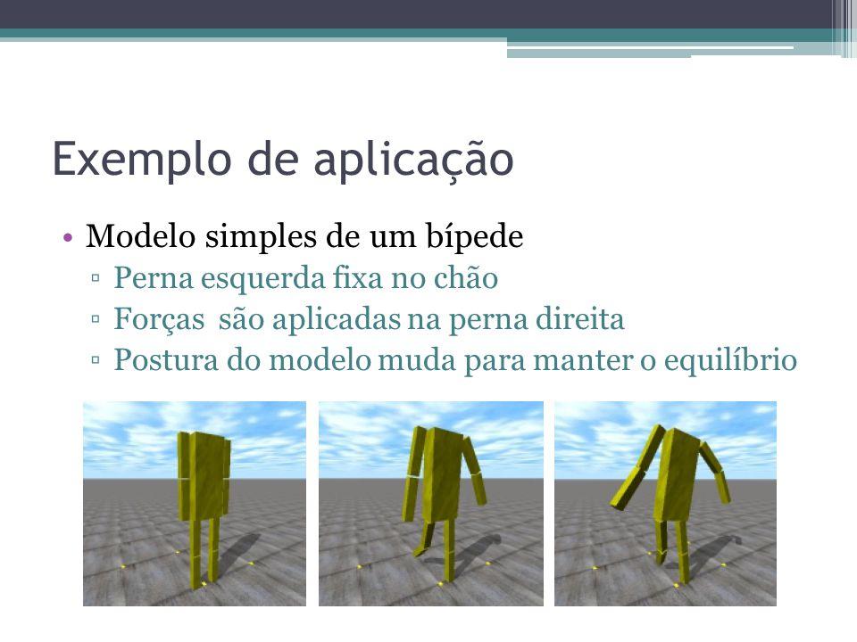 Exemplo de aplicação Modelo simples de um bípede
