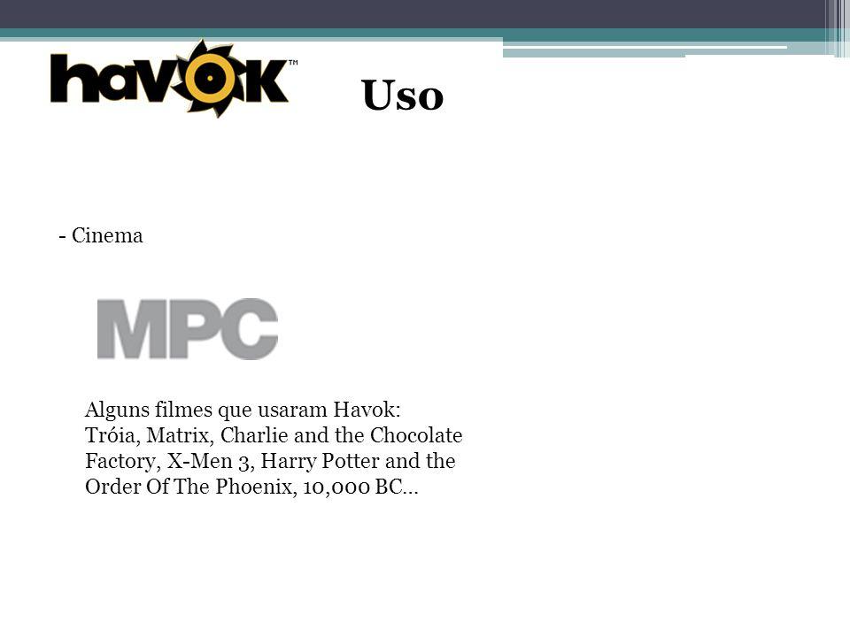 Uso - Cinema Alguns filmes que usaram Havok: