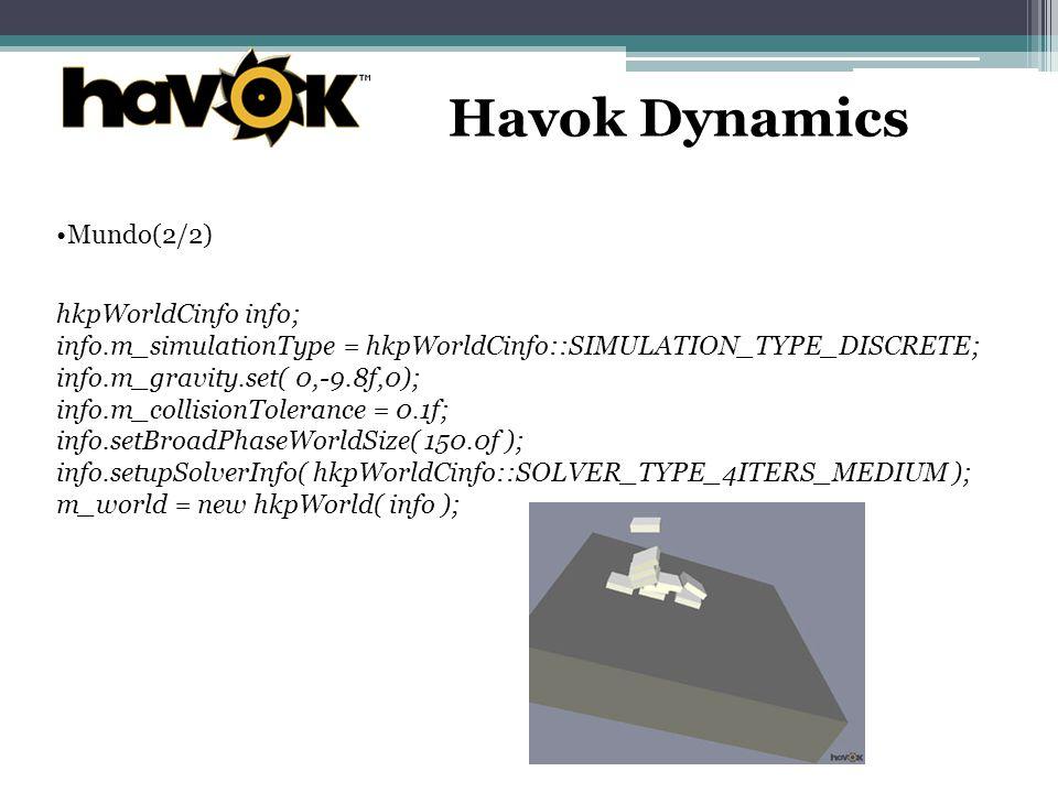 Havok Dynamics Mundo(2/2) hkpWorldCinfo info;