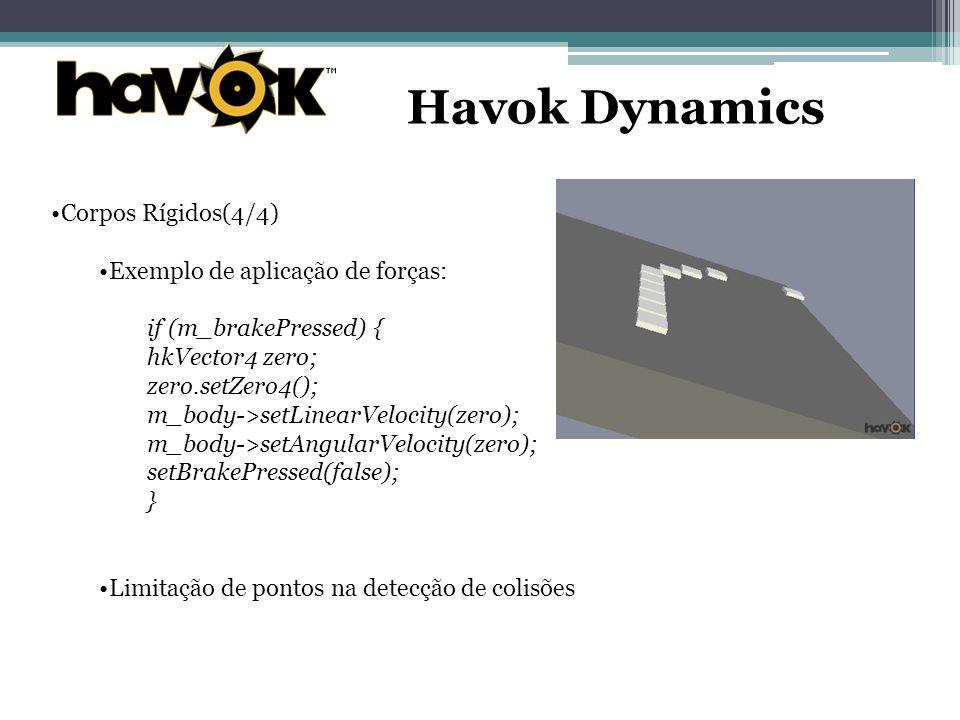 Havok Dynamics Corpos Rígidos(4/4) Exemplo de aplicação de forças: