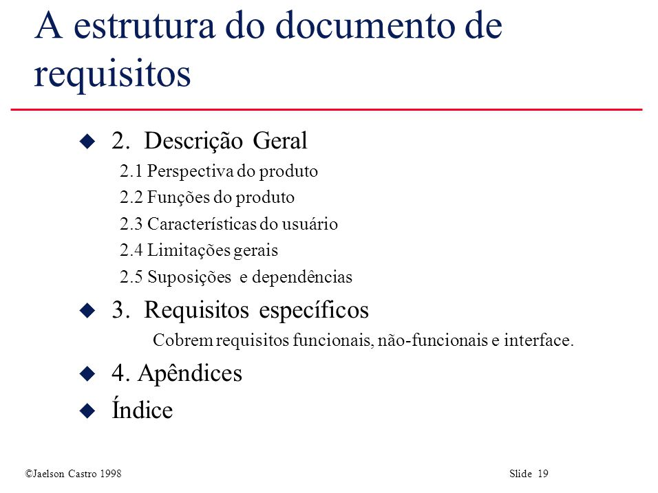 A estrutura do documento de requisitos