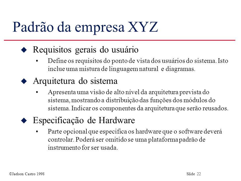 Padrão da empresa XYZ Requisitos gerais do usuário