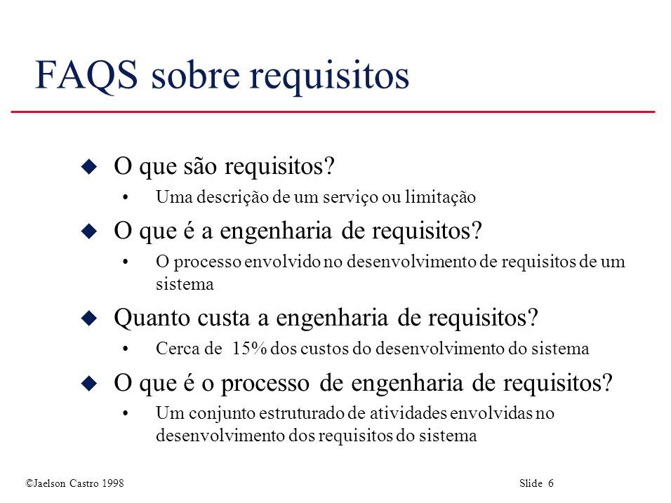 FAQS sobre requisitos O que são requisitos