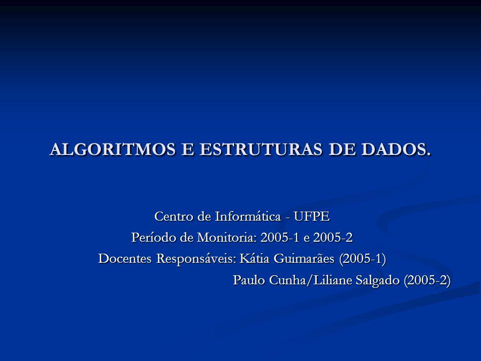 ALGORITMOS E ESTRUTURAS DE DADOS.
