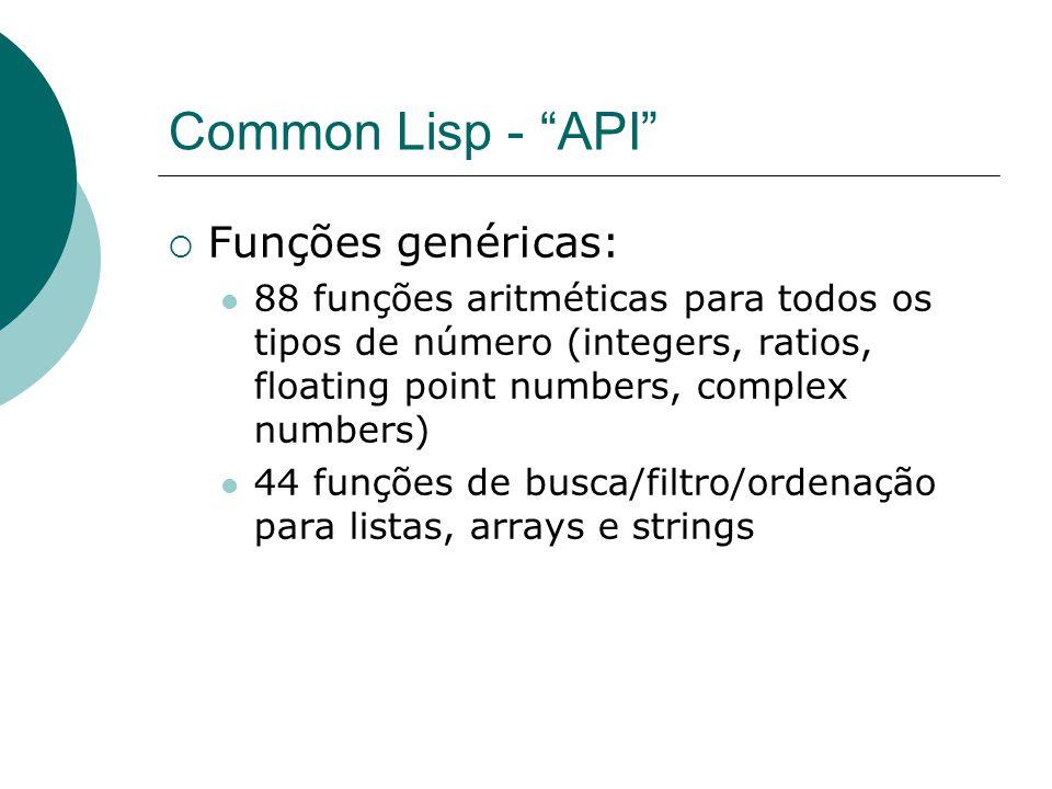 Common Lisp - API Funções genéricas: