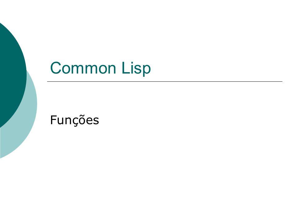 Common Lisp Funções
