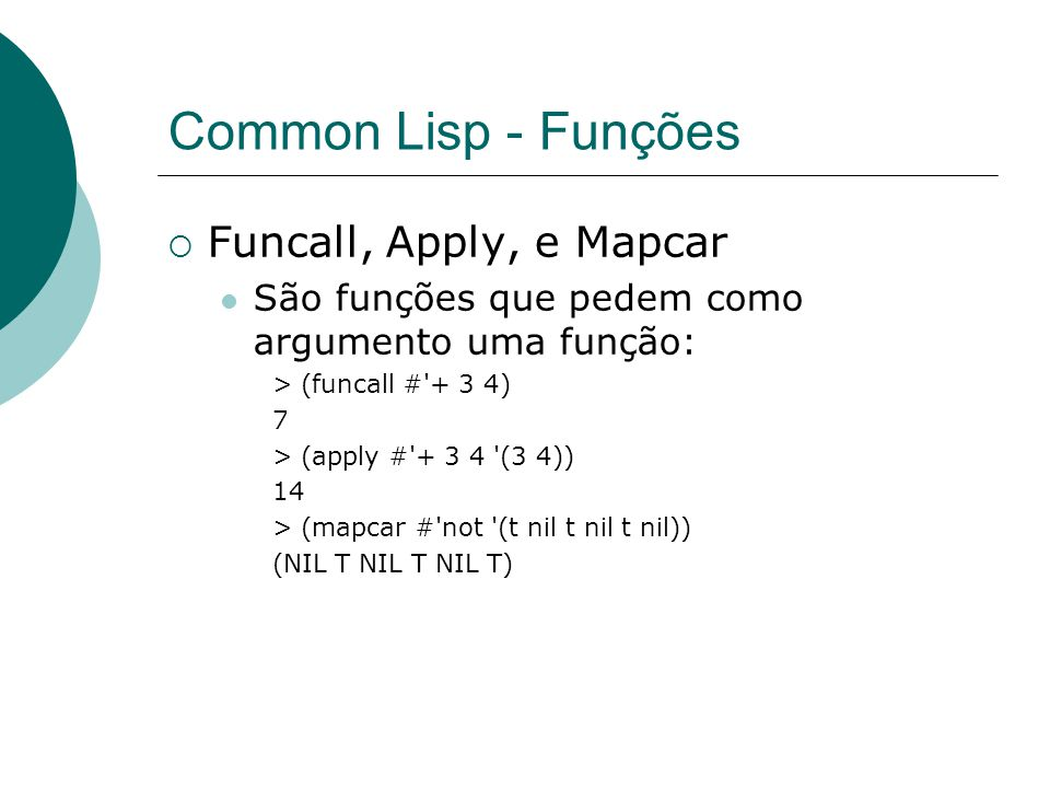Common Lisp - Funções Funcall, Apply, e Mapcar