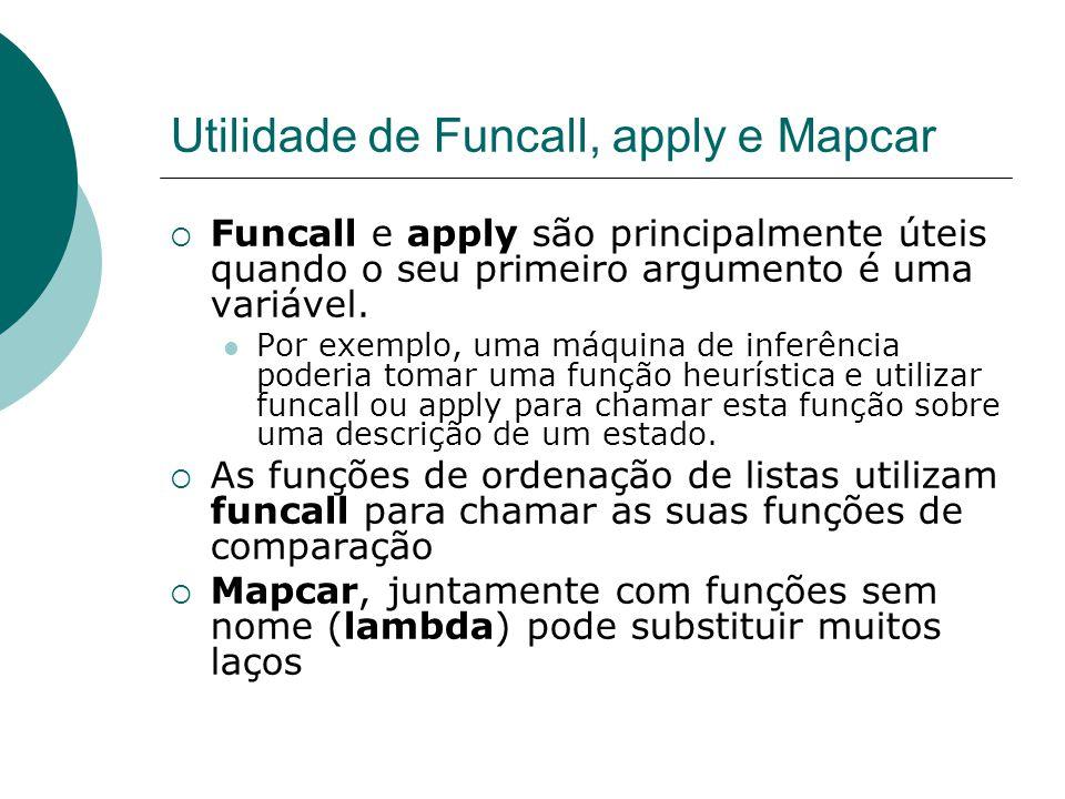 Utilidade de Funcall, apply e Mapcar