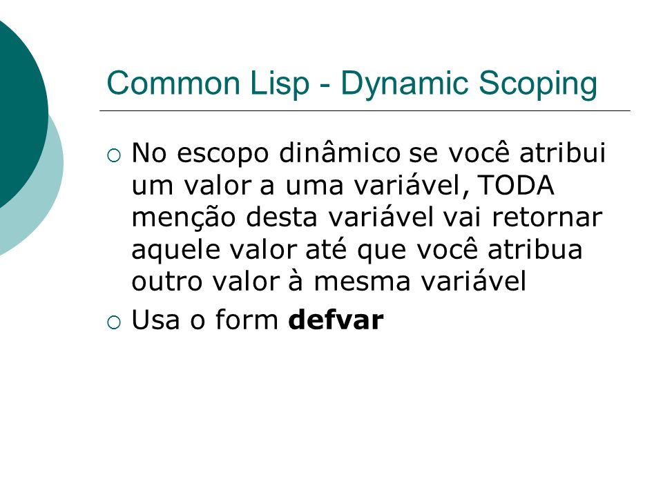 Common Lisp - Dynamic Scoping