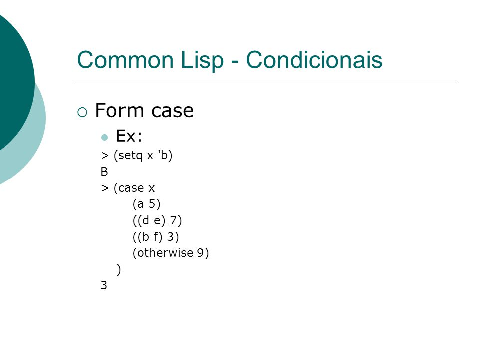 Common Lisp - Condicionais
