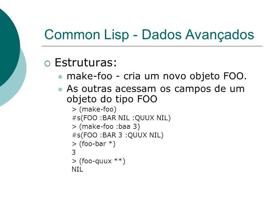 Common Lisp - Dados Avançados
