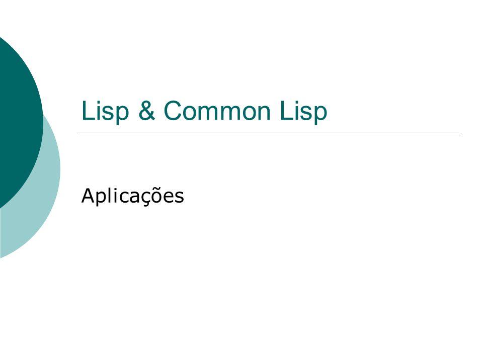 Lisp & Common Lisp Aplicações
