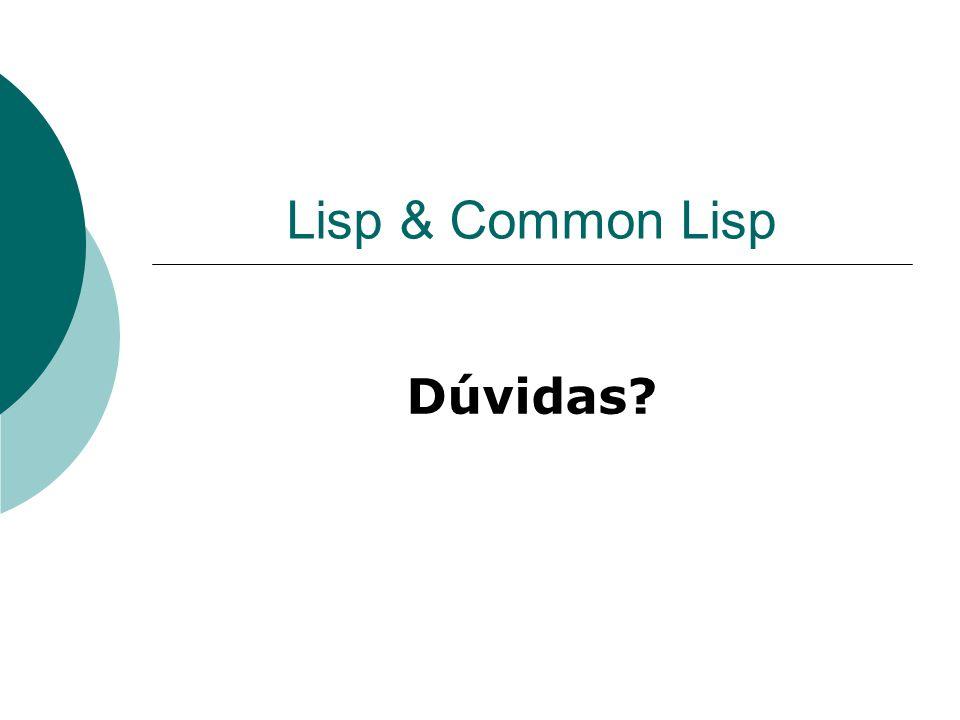 Lisp & Common Lisp Dúvidas